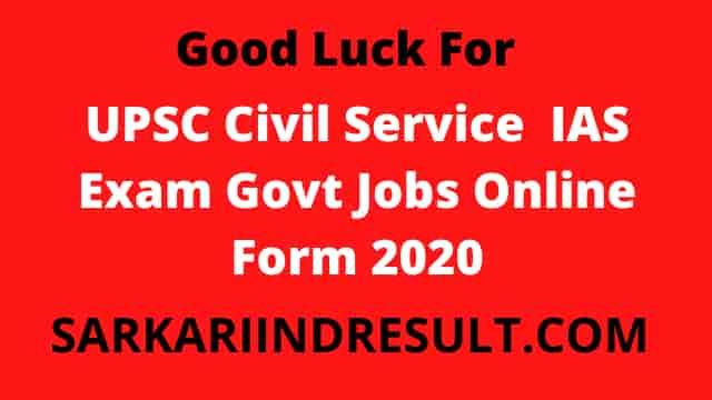 UPSC Civil Service IAS Exam Govt Jobs Online Form Notification 2020