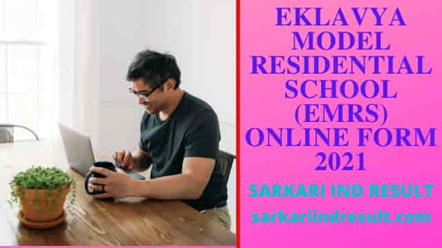 EKLAVYA MODEL RESIDENTIAL SCHOOL (EMRS) Online Form 2021