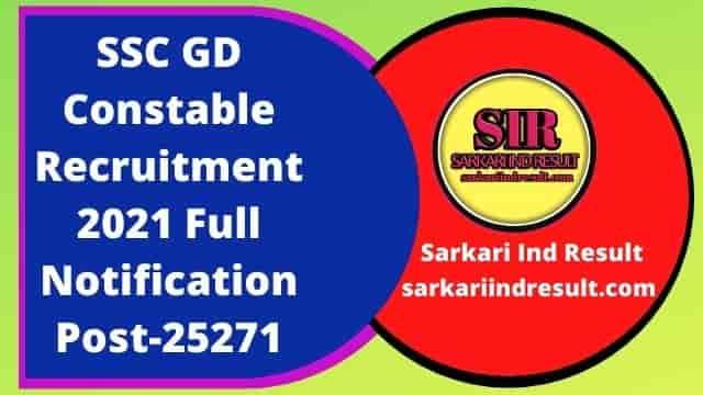 SSC GD Constable Recruitment 2021 Full Notification Post-25271