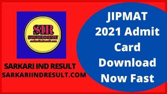 JIPMAT 2021 Admit Card Download Now Fast