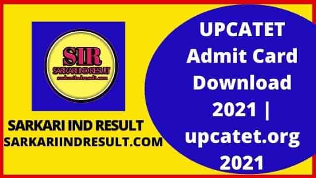 UPCATET Admit Card Download 2021  upcatet.org 2021